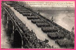 Fêtes De La Victoire à Londres - Défilé Des Marins Sur Le Pont Westminster - Très Animée - E.C. - River Thames