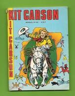 Kit Carson N° 552 - Editions Impéria à Lyon - Dépôt Légal : Juin 1986 - BE (dernier Numéro De La Série) - Petit Format