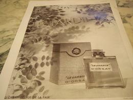 ANCIENNE PUBLICITE PARFUM LE JARDIN DE  D ORSAY 1931 - Publicités