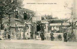 MONTAUBAN - CASERNE GUIBERT -  14 JUILLET 1910 - - Montauban