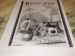 ANCIENNE PUBLICITE PARFUM  REVE D OR DE L.T PIVER  1930 - Parfums & Beauté