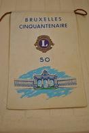 Rare Fanion Lion's Club Bruxelles Cinquantenaire - Organizaciones