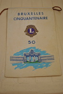 Rare Fanion Lion's Club Bruxelles Cinquantenaire - Organizations