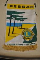 Rare Fanion Lion's Club Pessac Route Des Landes - Organizaciones