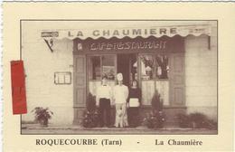 ROQUECOURBE   CARTE DE VISITE   RESTAURANT LA CHAUMIERE - Roquecourbe