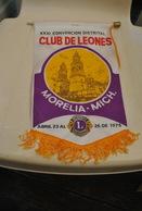 Rare Fanion Lion's Club Morelia Mich 1975 - Organizaciones