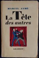 Marcel Aymé - La Tête Des Autres - Éditions Grasset - ( E.O. 1952 ) - Théâtre