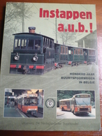 Tramway Belgie Honderd Jaar Buurtspoorwegen 225 Blz Tram - Histoire