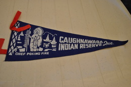 Rare Fanion Caughnawaga Indien Reserve Chief Poking Fire - Ecussons Tissu