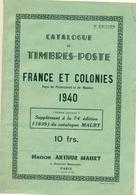FRANCE COLONIES 1940  MAURY 91 Pages état Quasi Neuf Et Complet Rare - France