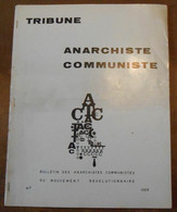 Tribune Anarchiste Communiste Bulletin Des Anarchistes Communistes - Politique
