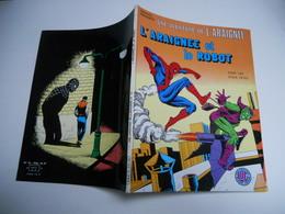 Une Aventure De L' Araignee N° 15 : L' Araignee Et Le Robot Edition Lug Tbe - Spiderman