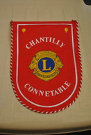 Rare Fanion Lion's Club Chantilly -Connetable - Organisations