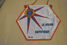 Rare Fanion Lion's Club Le Havre Expension - Organisations