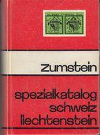 ZUMSTEIN - Catalogo Specializzato Svizzera E Liechtenstein - Edizione 1975 - Ottime Condizioni. - Suisse