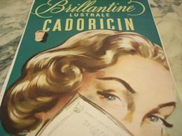 ANCIENNE PUBLICITE  BRILLANTINE LUSTRALE DE CADORICIN 1951 - Parfums & Beauté