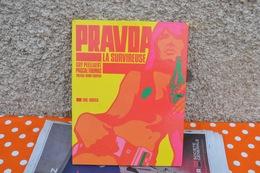 PRAVDA LA SURVIREUSE :GUY PEELLART PASCAL THOMAS  EDITEUR ERIC LOSFIELD  TTB - Books, Magazines, Comics