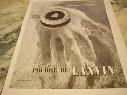 ANCIENNE PUBLICITE POUDRE DE LANVIN 1951 - Parfums & Beauté