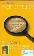 Livret De L'expert : Pont Du Gard (YT 262) Supplément Au Catalogue Yvert Et Tellier 1999 – Format 145 X 230 - 30 Pages - - Handbooks