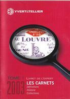 Livret De L'expert : Les Carnets - Supplément Au Catalogue Yvert Et Tellier 2003 – Format 150 X 210 - 24 Pages – Neuf - Manuali