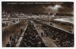 The Gardens & Harris & Central Promenades, Douglas, I.O.M. By Night - Valentine R 78 - Isle Of Man