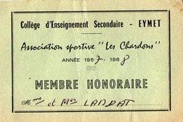 VP14.134 - Carte De Membre Honoraire - Association Sportive ¨ Les Chardons ¨ Collège ...Secondaire EYMET - Sports