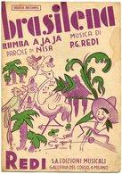 """""""BRASILENA"""" RUMBA A JA JA - MUSICA: P. G. REDI - PAROLE: NISA - EDIZIONI MUSICALI REDI  MILANO - PARTITURA -LILHU - Partituras"""