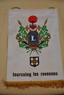 Rare Fanion Lion's Club Tourcoing Les Ravennes - Organisations