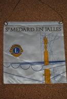 Rare Fanion Lion's Club St Médard En Jalles - Organisations