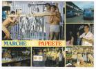 Polynésie Française / Tahiti - Marché De Papeete - 65 - Polynésie Française