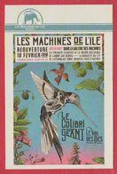 Les Machines De L' Île. Nantes. France. Visuel : Le Colibri Géant. 2018. - Tickets D'entrée