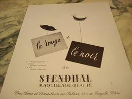 ANCIENNE PUBLICITE LE ROUGE ET LE NOIR MAQUILLAGE DE STENDILAL  1951 - Parfums & Beauté