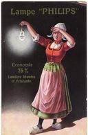 CARTE PUBLICITAIRE **Lampe Philips** Economie 75% Lumiére Blanche Et éclatante - Pubblicitari