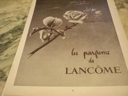 ANCIENNE PUBLICITE LES  PARFUM  DE LANCOME 1952 - Parfums & Beauté