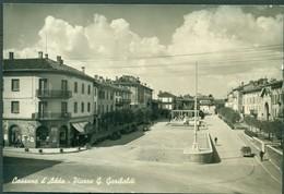 CARTOLINA - MILANO - CV79 CASSANO D'ADDA (Milano) Piazza G. Garibaldi, FG BN, Viaggiata 1963, Ottime Condizioni - Milano