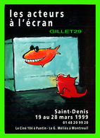 ADVERTISING, PUBLICITÉ - LES ACTEURS À L'ÉCRAN SAINT-DENIS EN 1999 - - Publicité
