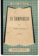 """LA CUMPARSITA"" TANGO, VERSI: E. REGGI, MUSICA: G. H. MATOS RODRIGUEZ, EDIZIONI: STAMPATORI MILANO, PARTITURA -LILHU - Partituras"