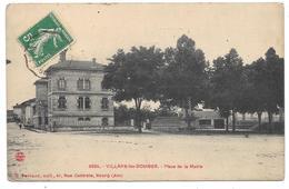 01 - VILLARS Les DOMBES - Place De La Mairie - Edition Ferrand à Bourg N° 3524 - Villars-les-Dombes