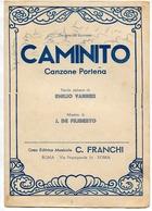 """""""CAMINITO"""" CANZONE PORTEÑA, PAROLE ITALIANE: E. VANNER, MUSICA: J. DE FILIBERTO, EDIZIONI: FRANCHI ROMA PARTITURA -LILHU - Partituras"""
