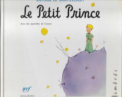 Livre Timbré : Le Petit Prince D'Antoine De Saint-Exupéry éditions Nrf Gallimard La Poste 1998 SANS LES TIMBRES 96 Pages - Specialized Literature