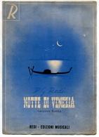 """""""NOTTE DI VENEZIA"""" CANZONE RUMBA, P. G. REDI, REDI S. A. EDIZIONI MUSICALI MILANO, PARTITURA -LILHU - Partituras"""