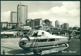 CARTOLINA - MILANO - CV1213 MILANO Nuovo Eliporto Con Bell'elicottero Della Elipadana, FG, Viaggiata 1961, Buone Condiz - Milano