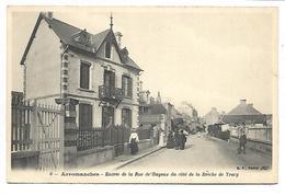 ARROMANCHES - Entrée De La Rue De Bayeux Du Côté De La Brèche De Tracy - Arromanches