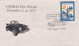 6 HORAS DEL PINAR DIC 21 1975. PRIMERA PRUBA INTERACCION DE REGULARIDAD MONTEVIDEO. SPC RARE ENVELOPPE - BLEUP - Uruguay