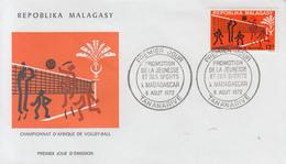 Enveloppe  FDC  1er Jour   MADAGASCAR    Championnat  D' Afrique  De   Volley  Ball   1972 - Pallavolo