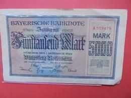 MÜNCHEN :5000 MARK 1922 (légère Déchirure) - [11] Emissions Locales