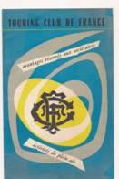 AC -B3479- Brochure TOUTING CLUB DE FRANCE  (prix Frais Compris) - Dépliants Touristiques