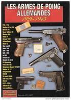 ARMES DE POING ALLEMANDES 1928 1945 P08 LUGER P38 WALTHER MAUSER SCHNELLFEUER WEHRMACHT ARMEE - 1939-45