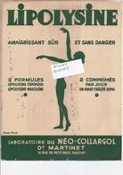 Buvard LIPOLYSINE Du Laboratoire NEO-COLLARGOL Du Docteur MARTINET à PARIS 4ème - 280119 - Buvards, Protège-cahiers Illustrés