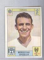 SPIEGLER....ISRAEL..PANINI MEXICO 1970...CALCIO ..MUNDIAL....SOCCER..WORLD CUP....FOOTBALL..FIFA - Trading Cards